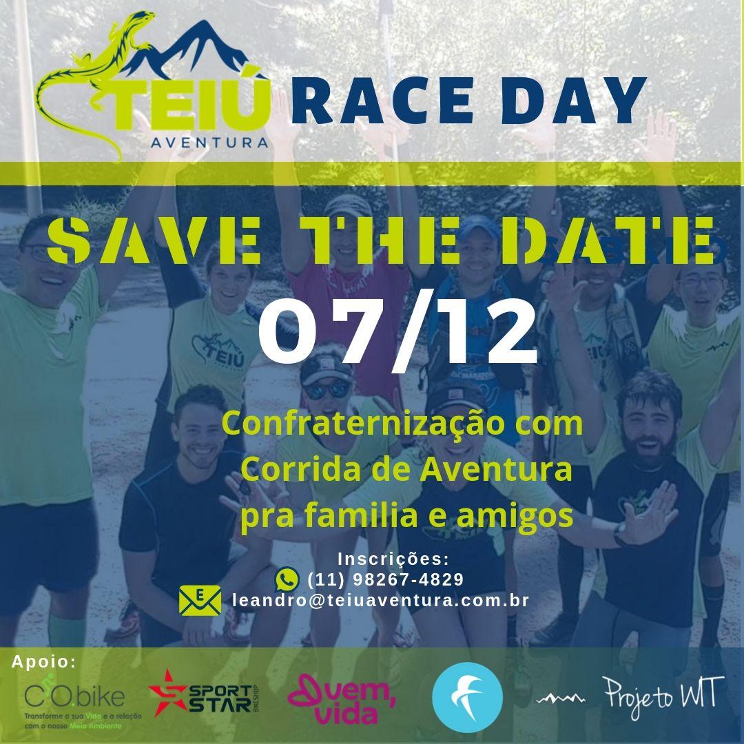 Teiu Race Day - Confraternização com Aventura @ A definir